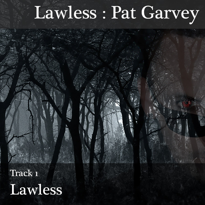 """Track 1 : """"Lawless"""""""